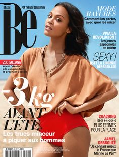 Magazine Be n°63  http://www.be.com/  Zoe Saldana