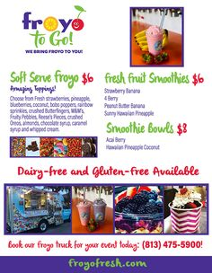 Flyer for frozen yogurt company Service Awards, Peanut Butter Banana, Strawberry Banana, Soft Serve, Fruit Smoothies, Frozen Yogurt, Fresh Fruit, Oreo, Sprinkles
