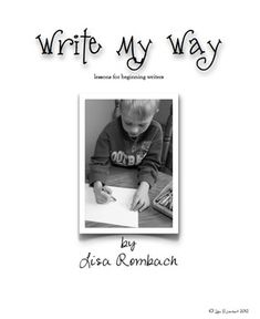 Write My Way lessons for beginning writers Scope & Sequence (sequential list of lessons, bundles and additional writing products available in my TPT store) ***FREE***