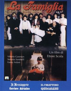The Family (Italian: La famiglia) is an Italian award-winning 1987 film, directed by Ettore Scola and starred by Vittorio Gassman, Fanny Ardant, Philippe Noiret and Stefania Sandrelli. It was entered into the 1987 Cannes Film Festival.