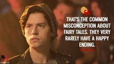 Jughead Jones: That's the common misconception about fairy tales. They very rarely have a happy ending.  More on: https://www.magicalquote.com/series/riverdale/ #Riverdale #JugheadJones #riverdalecw