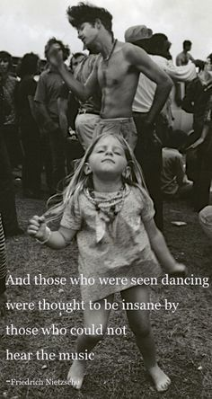 and those who were seen dancing were thought to be insane by those who could not hear the music