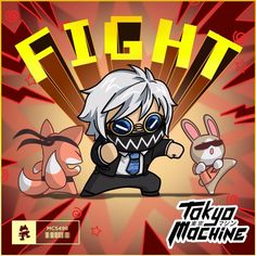 Tokyo Machine - FIGHT by Monstercat