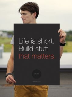"Poster ""Life is Short. Build Stuff That Matters."" Startup Vitamins by Startup Vitamins on The Bazaar"