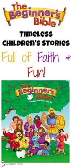 *The Beginner's Bible: Timeless Children's Stories Full of Faith and Fun!* Our family's favorite children's Bible has a brand-new look! The illustrations may have been updated, but it still includes the same timeless words!
