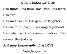 A real relationship Follow best love quotes for more great quotes!