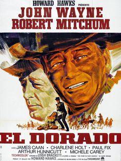 EL DORADO - John Wayne - Robert Mitchum - Based on novel, 'The Stars in Their Courses' - Directed by Howard Hawks - Paramount - Movie Poster