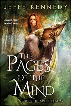 AmazonSmile: The Pages of the Mind (The Uncharted Realms) eBook: Jeffe Kennedy: Books