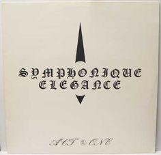 Symphonique Elegance - Act One (1983)