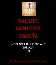 Tienda de Raquel Sánchez García, Autora de novelas y escritos de todo género (http://relatosjamascontados.wix.com/raquel-sanchez#!tienda/c21ht)