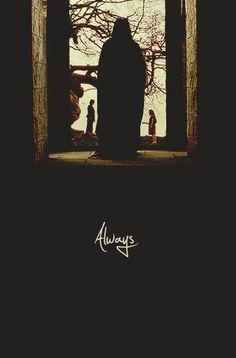 Severus Snape - The bravest man I ever knew.