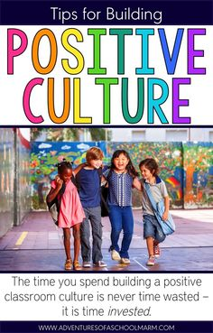 Would you believe me if I told you that classrooms with a positive culture all…