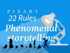 22 Rules to Phenomenal #Storytelling