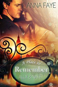 A Place to Remember: Ally & Nate (London Love Stories 1) von Anna Faye http://www.amazon.de/dp/B01CV0BEOC/ref=cm_sw_r_pi_dp_K3d5wb0G8M7S4