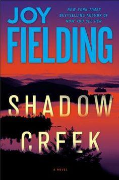Shadow Creek, by Joy Fielding (Doubleday Canada)