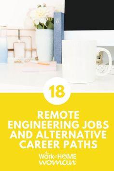 18 Remote Engineering Jobs And Alternative Career Paths