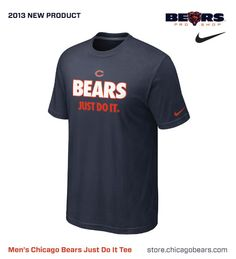 New Chicago Bears Nike Just Do It Men's T-Shirt. Available Now!