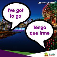 Ejemplo: Now, I've got to go to work. (Ahora, tengo que irme a trabajar) www.froggin.com.mx