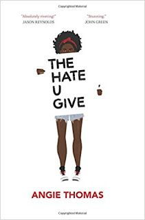 La Sociedad de la Pluma : Reseña: The Hate U Give (El odio que das) por Angi...