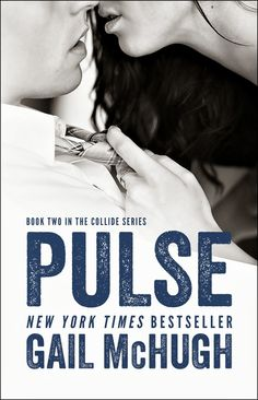 Pulse (The Collide Series, Book 2) by Gail McHugh