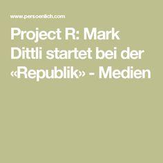 Project R: Mark Dittli startet bei der «Republik Project R, Finance, Psychics