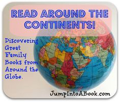 Read around the continent. A great book list from Jump Into a Book.