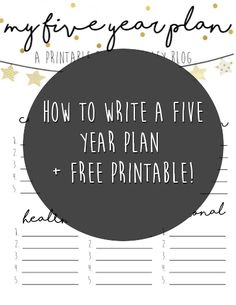 Love, Haley: How to Write a Five Year Plan + Free Printable Goa...