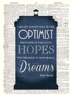 Doctor Who Matt Smith Optimist Quote Dr. by TheRekindledPage