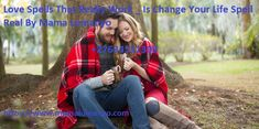 Spells That Actually Work, Love Spell That Work, Lost Love Spells, Spell Caster, Fight For You, Uk News, Sadness, Your Life, You Changed