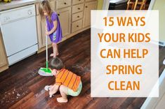 15 Ways Your Kids Ca