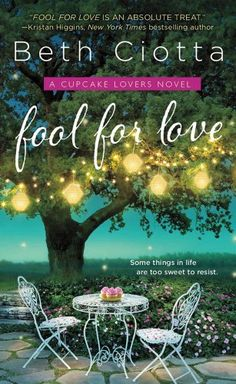 Fool for Love: A Cupcake Lovers Novel (The Cupcake Lovers) by Beth Ciotta