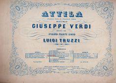 10 ottobre 2013 ORE 0 : 13 = 200° COMPLEANNO di GIUSEPPE VERDI in collezione Carlo Lamberti: Collezione LAMBERTI, opera  ATTILA VERDI, versione...