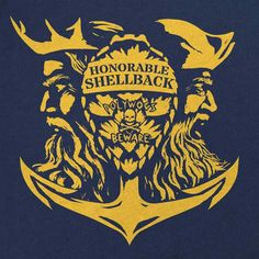 Honorable Shellback T-Shirt Military Quotes, Military Humor, Military Veterans, Navy Day, Go Navy, Shellback Tattoo, Navy Tattoos, Sailor Tattoos, Anchor Tattoos