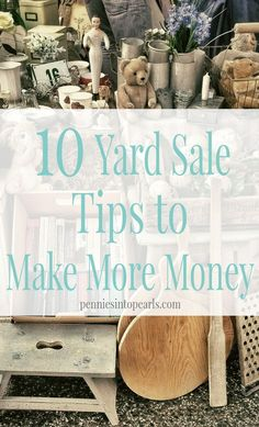 Yard Sale Tips to Make More Money - penniesintopearls. - Great yard sale tips to make more money. Don't get your garage sale started without these tips! Garage Sale Organization, Garage Sale Tips, Organizing, Organization Ideas, Frugal Living Tips, Frugal Tips, Money Tips, Money Saving Tips, Managing Money