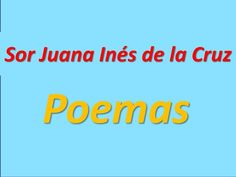 Sor Juana Inés de la Cruz: Poemas