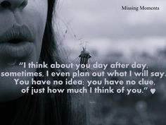 Missing moments Quotes, Missing moments - www.missingmoment.com