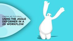 Using the Cinema 4D Jiggle Deformer in a 2D Workflow