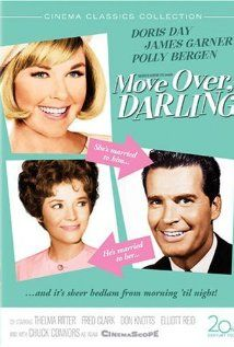 Move Over, Darling - Doris Day, James Garner remake of Cary Grant/Irene Dunn My Favorite Wife.