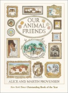 Our Animal Friends at Maple Hill Farm, by Alice and Martin Provensen (Wonderful illustrations and fun farm life observations.a classic) Best Children Books, Childrens Books, Aladdin, Alice Martin, Rose Thorns, Teaching Style, Preschool At Home, Age, Children's Literature