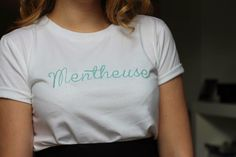? Hey Mentheuse ! ? Tee shirt Mentheuse - Le Leon