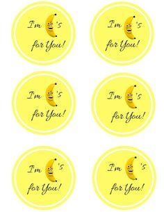 I'm Bananas for You Printable