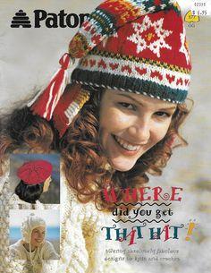 Knitting Patterns Sack Paton's Where Did You Get That Hat, 20 Hat Designs for Knitting and Crochet, Fair Isle, Beanies,… Skirt Patterns Sewing, Knitting Patterns, Crochet Patterns, Christmas Hat, Christmas Fashion, Knit Or Crochet, Crochet Hats, Sewing Baskets, Cross Stitch Kits