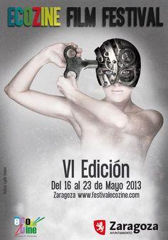 Cartel Festival Ecozine año 2013 6ª edicion. Festival Internacional de Cine y Medio Ambiente Ciudad de Zaragoza