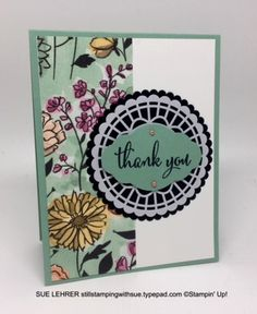 Thank you card using the Love What You Do Stamp Set Share What You Love Designer Series Paper Pearlized Doilies and Pretty Label from Stampin' Up!-stillstampingwithsue.typepad.com