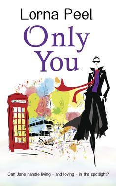 Only You is a must read book written by Lorna Peel and available in our Fiction Bookshelf. It's available in eBook, Paperback. Books To Read, My Books, British Books, Dating In London, British Celebrities, How To Read Faster, Modern Romance, How To Be Likeable, Great Stories