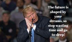 Donald Trump Sleeping Quote