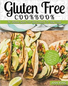 Gluten Free Cookbook: The Ultimate Gluten Free Diet Cookbook For Busy People - Gluten Free Recipes For Weight Loss, Energy, and Optimum Health: Ann King https://www.amazon.com/gp/product/1546330771/ref=as_li_qf_sp_asin_il_tl?ie=UTF8&tag=bestselle0b0f-20&camp=1789&creative=9325&linkCode=as2&creativeASIN=1546330771&linkId=838f56f854a2321f2da63a6e50575aca
