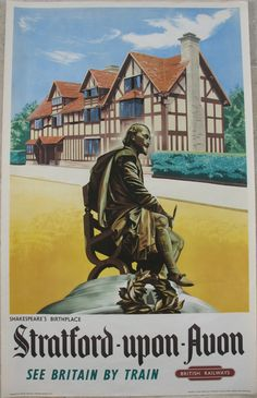 Stratford-upon-Avon - Shakespeare's Birthplace. A view of William Shakespeare's restored Tudor-era family home in Stratford, with a bronze statue of the Bard shown in the foreground. Today it is a museum, open to the public. Original Vintage Railway Poster available on originalrailwayposters.co.uk