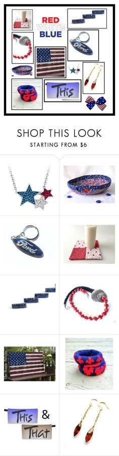 """Red, White and Blue"" by fibernique ❤ liked on Polyvore featuring etsy"
