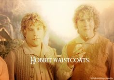I'd love a Hobbit waistcoat. Especially since I've tried to make them trendy a few times...